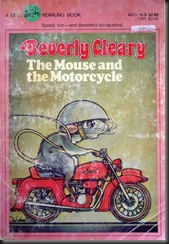The Mouse and the Motorcyle - Beverly Cleary