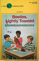 Beetles , Lightly Toasted - Phyllis Reynolds Naylor