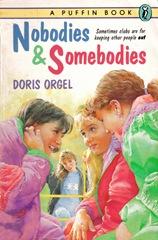 Nobodies and Somebodies - Doris Orgel