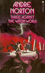 Three Against Witch World - Andre Norton