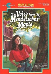 The Voice from the Mendelsohn's Maple - Mary C Ryan