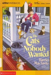 The Cats that Nobody Wanted - Harriet May Savitz