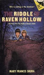 The Riddle of Raven Hollow - Mary Francis Shura