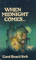 When Midnight Comes - Carol Beach York